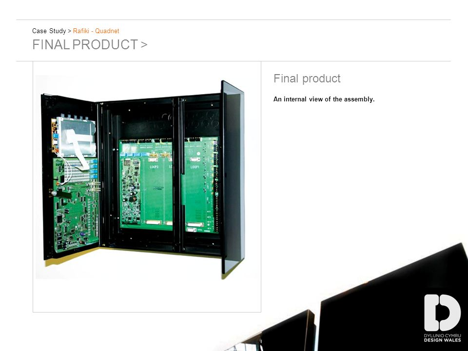 Case Study > Rafiki - Quadnet FINAL PRODUCT > Final product An internal view of the assembly.