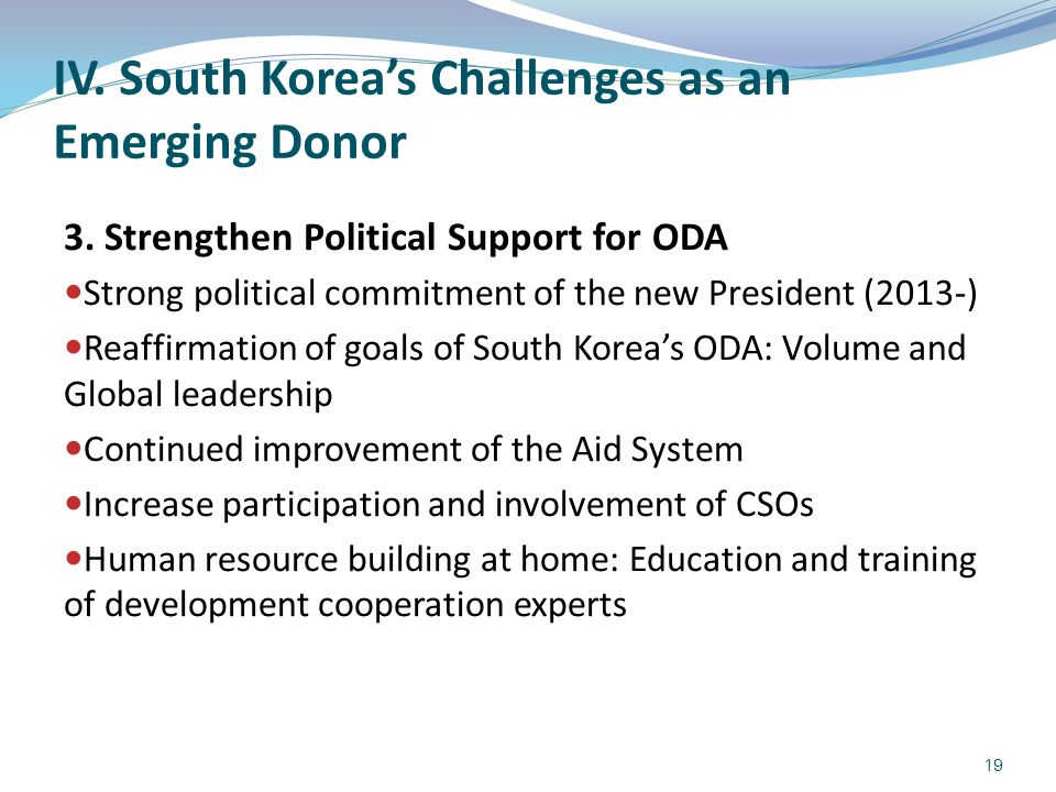 IV. South Koreas Challenges as an Emerging Donor 3.