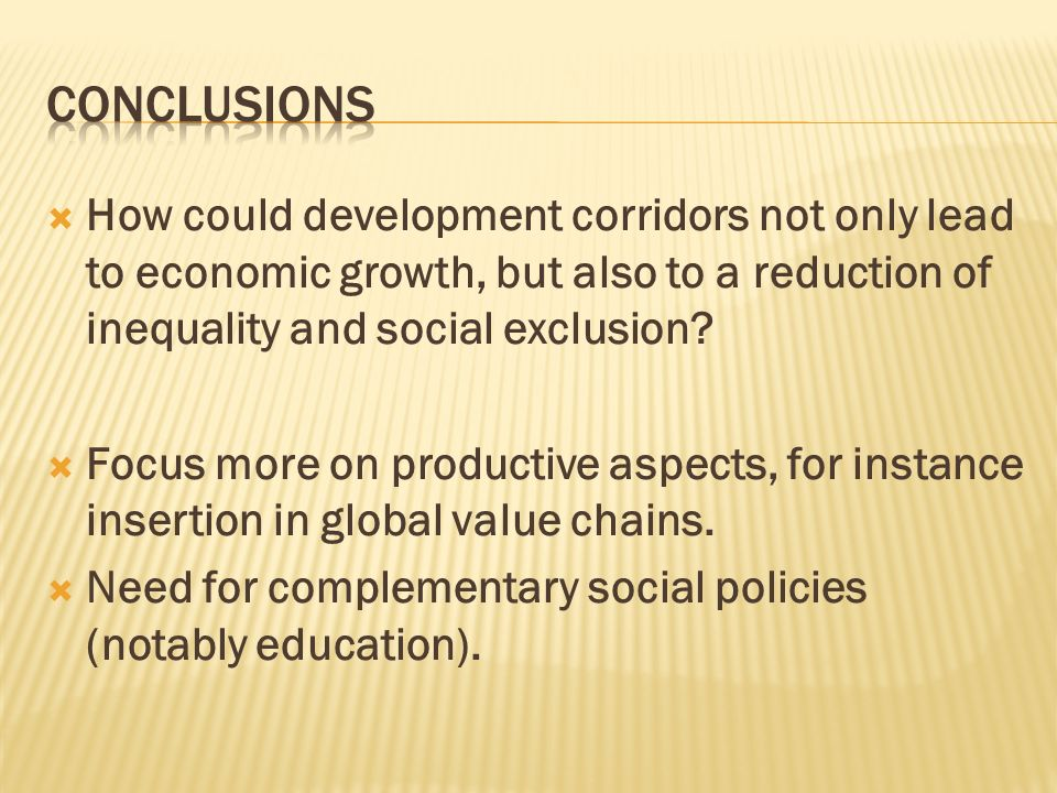 How could development corridors not only lead to economic growth, but also to a reduction of inequality and social exclusion? Focus more on productive