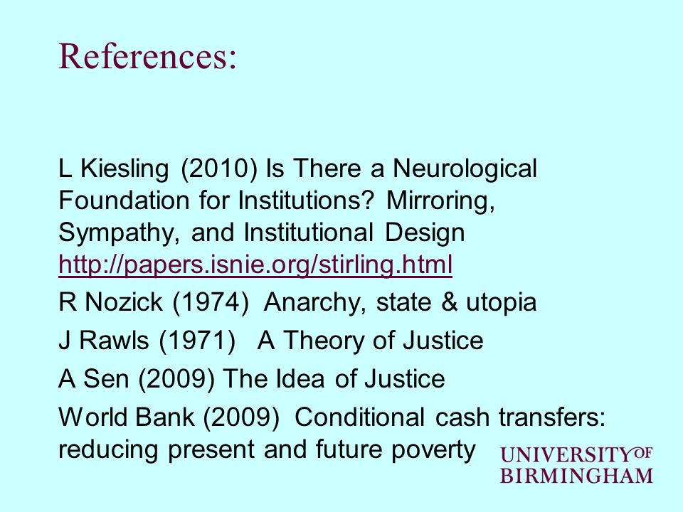 References: L Kiesling (2010) Is There a Neurological Foundation for Institutions.
