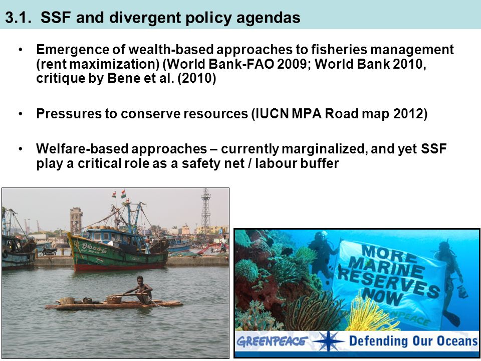 Emergence of wealth-based approaches to fisheries management (rent maximization) (World Bank-FAO 2009; World Bank 2010, critique by Bene et al.