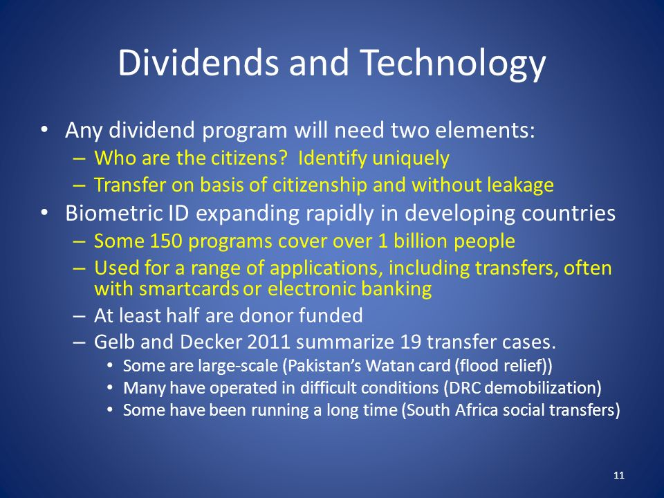 Dividends and Technology Any dividend program will need two elements: – Who are the citizens.