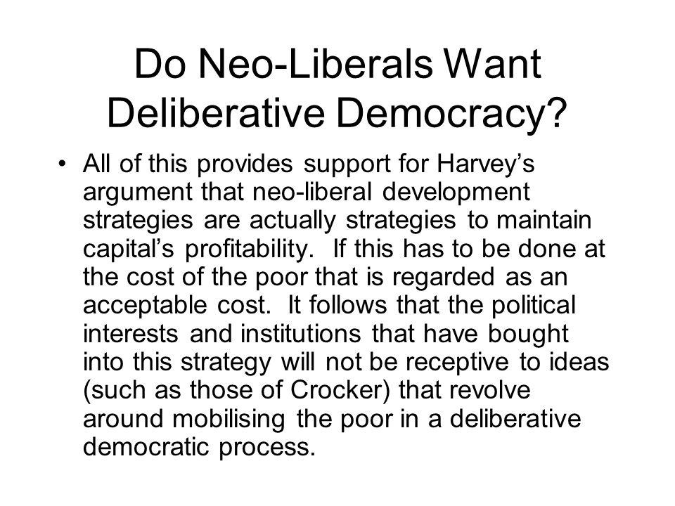 Do Neo-Liberals Want Deliberative Democracy.