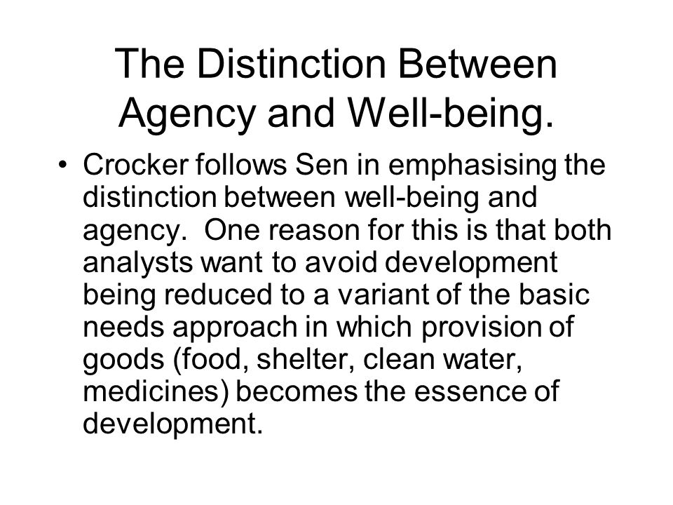 The Distinction Between Agency and Well-being.