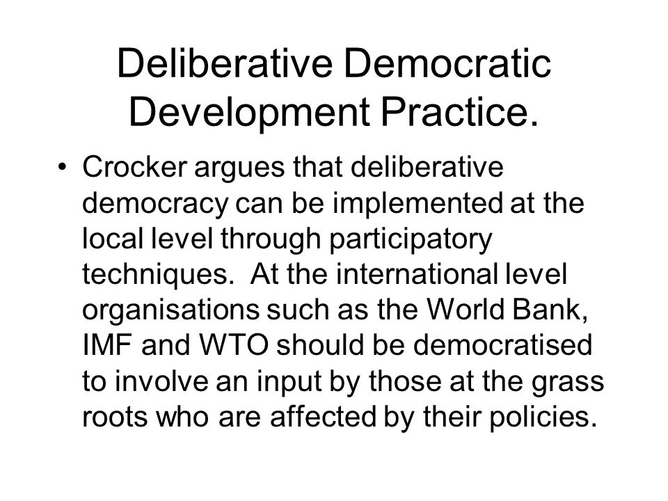 Deliberative Democratic Development Practice.