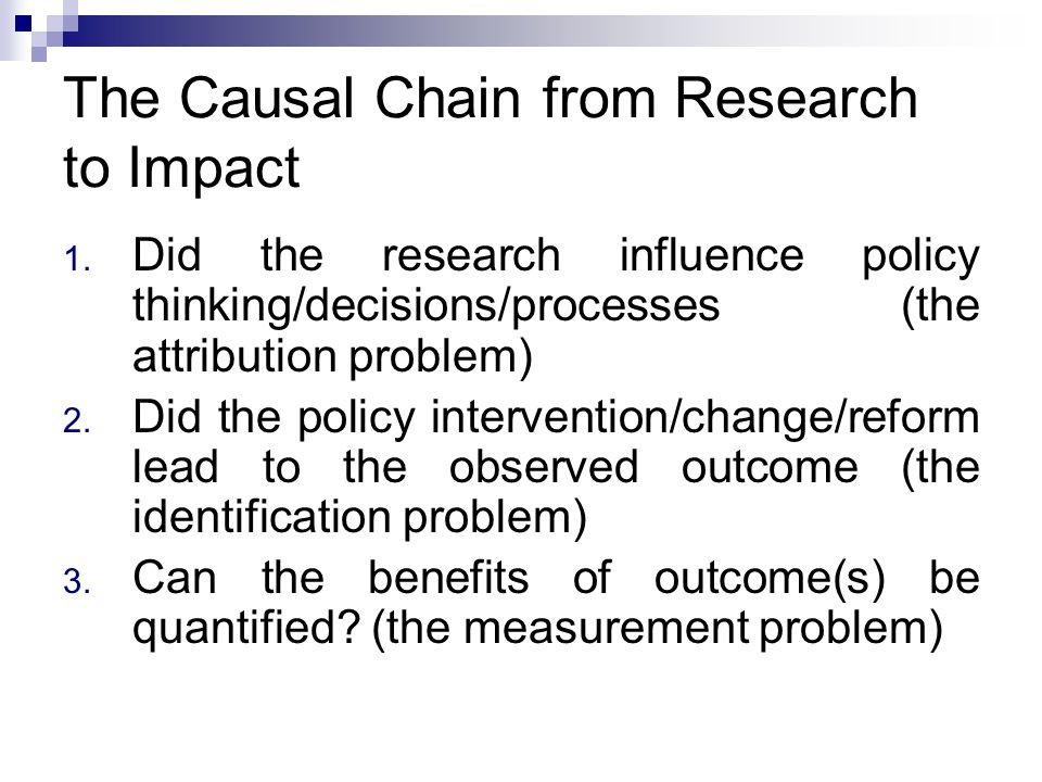 The Causal Chain from Research to Impact 1.