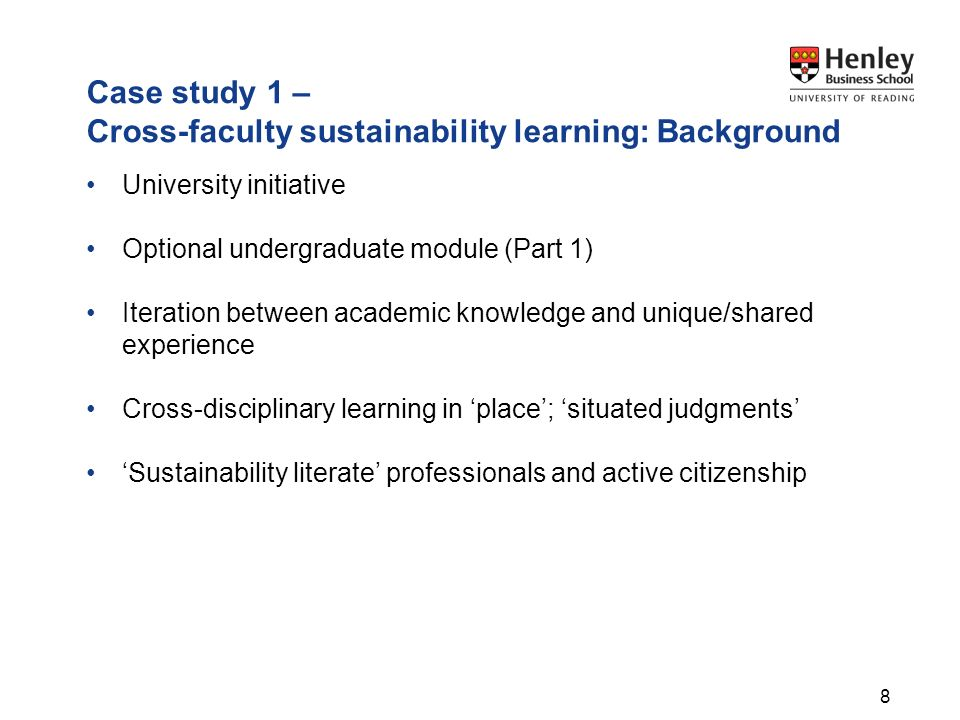 Case study 1 – Cross-faculty sustainability learning: Background University initiative Optional undergraduate module (Part 1) Iteration between academ