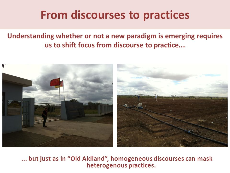 What is it ... but just as in Old Aidland, homogeneous discourses can mask heterogenous practices.