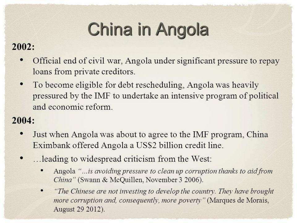 2002: Official end of civil war, Angola under significant pressure to repay loans from private creditors.