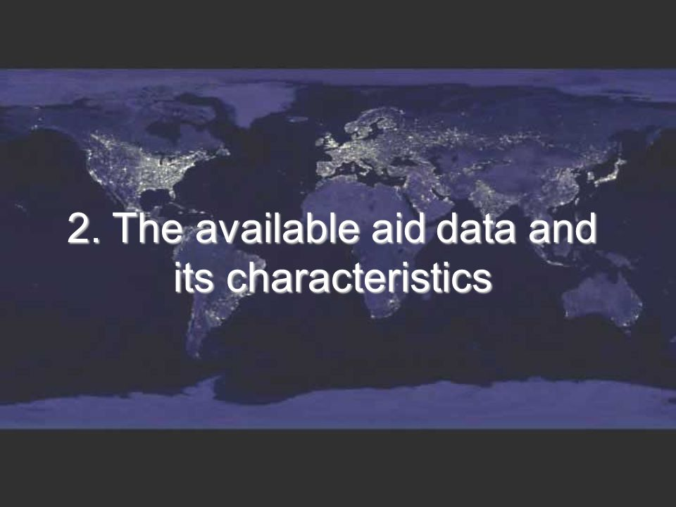 2. The available aid data and its characteristics