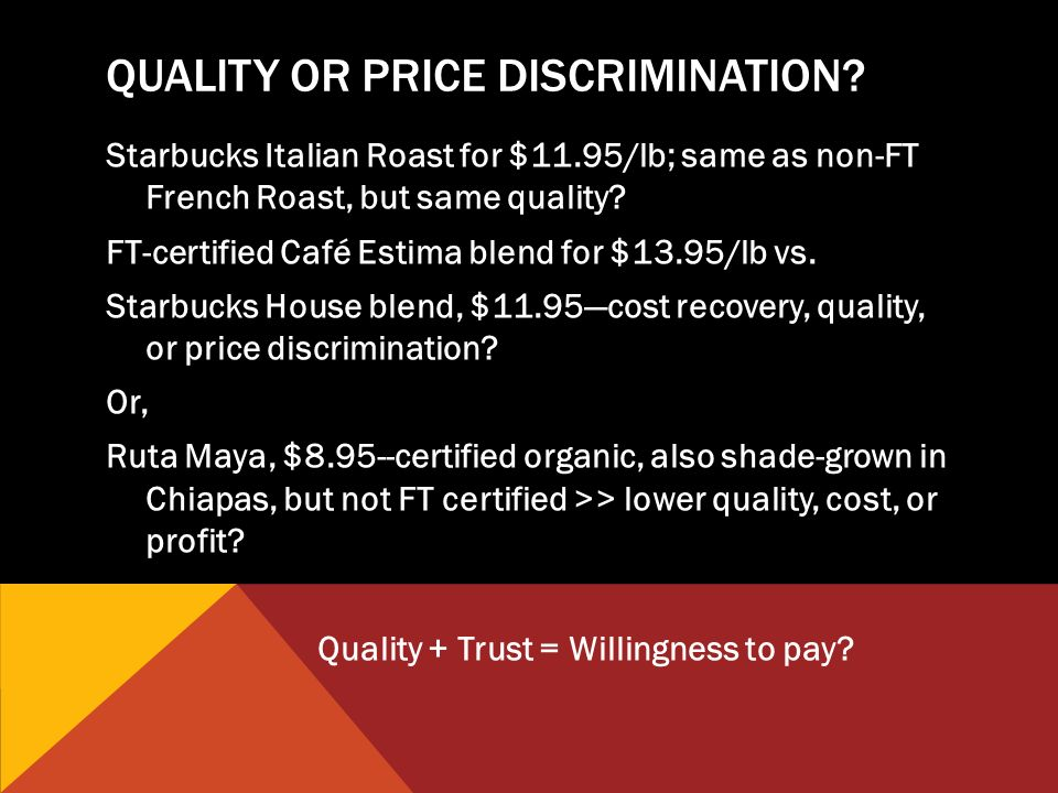 QUALITY OR PRICE DISCRIMINATION.