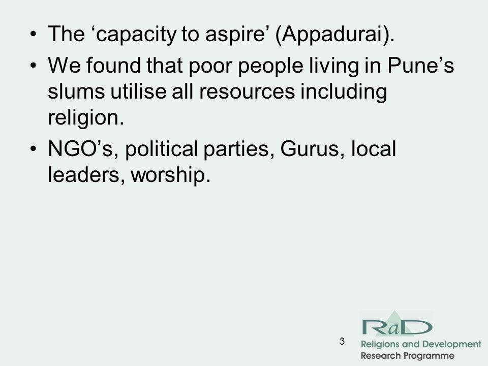 3 The capacity to aspire (Appadurai).