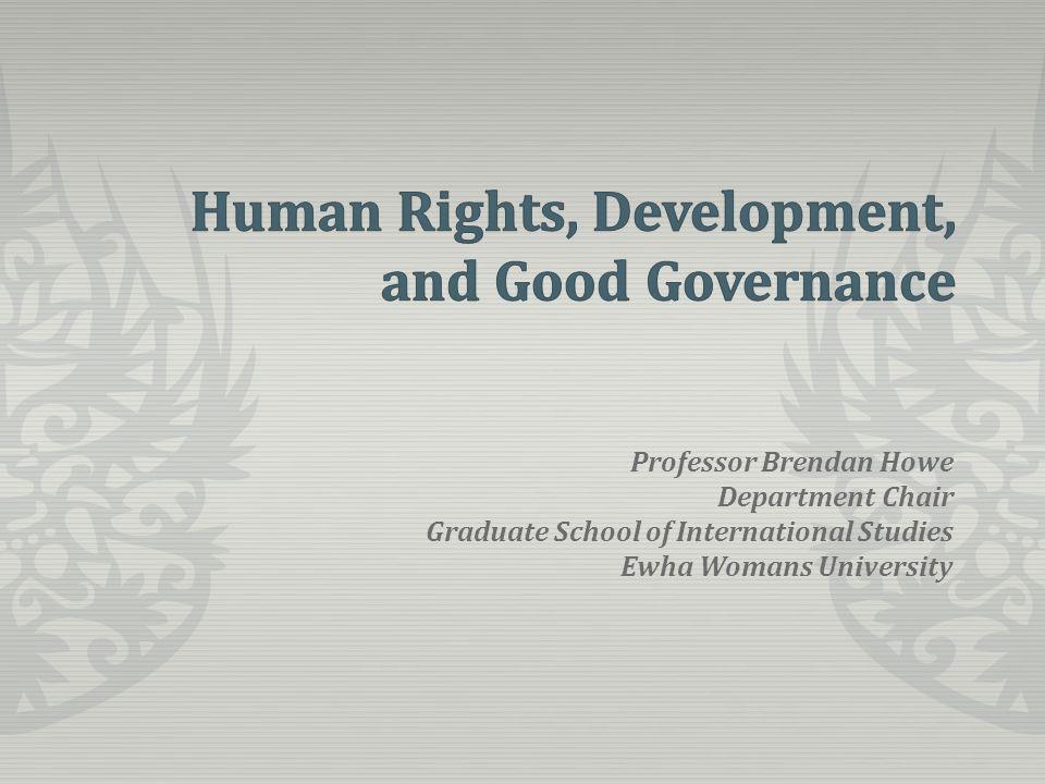 Professor Brendan Howe Department Chair Graduate School of International Studies Ewha Womans University
