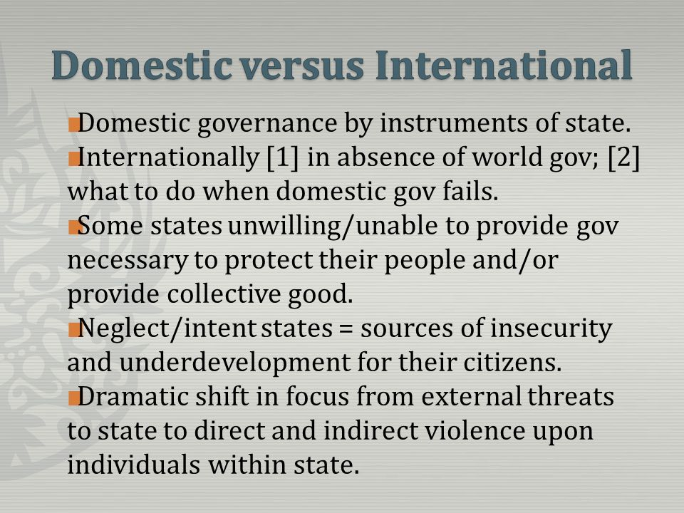 Domestic governance by instruments of state.