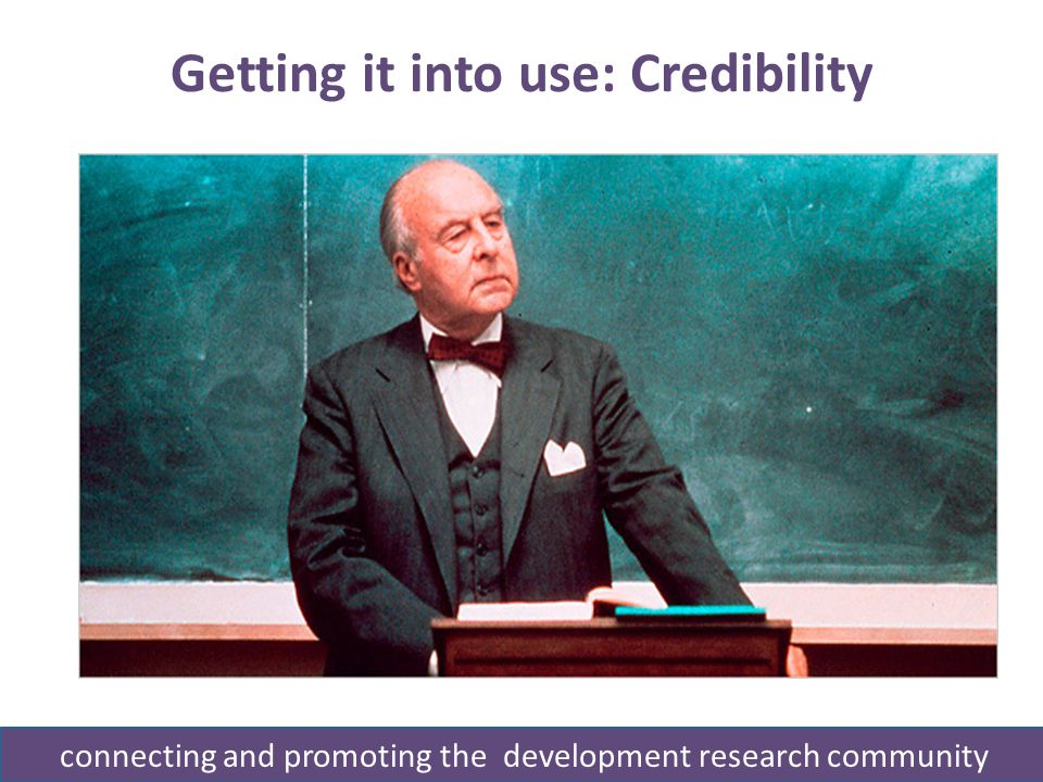 Getting it into use: Credibility connecting and promoting the development research community
