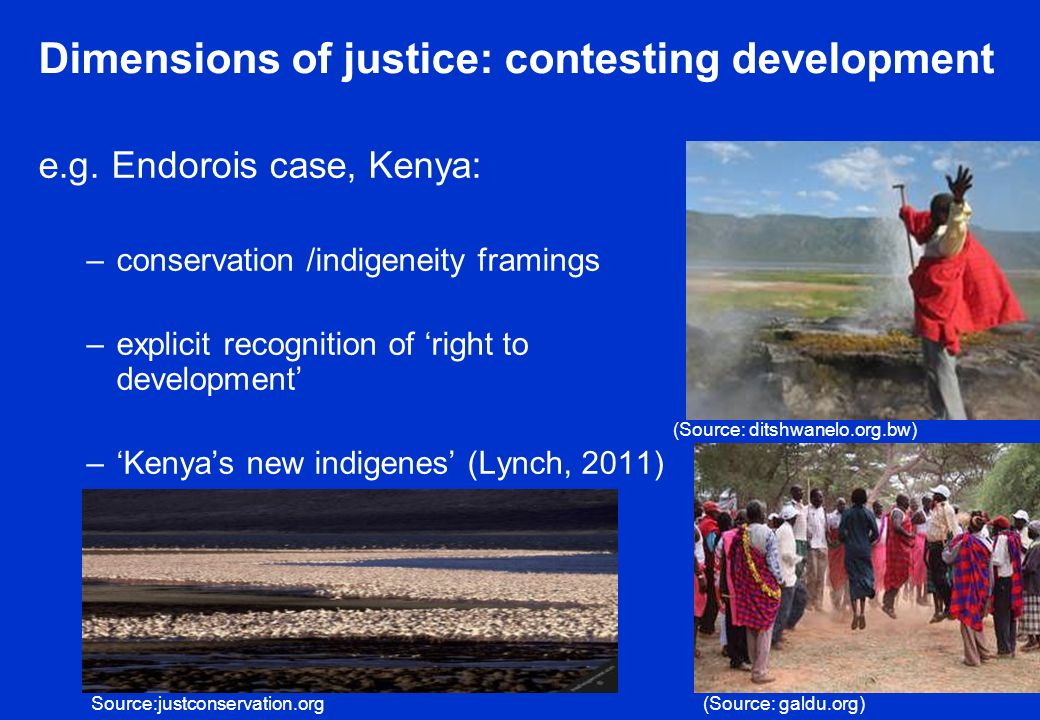 Dimensions of justice: contesting development e.g.