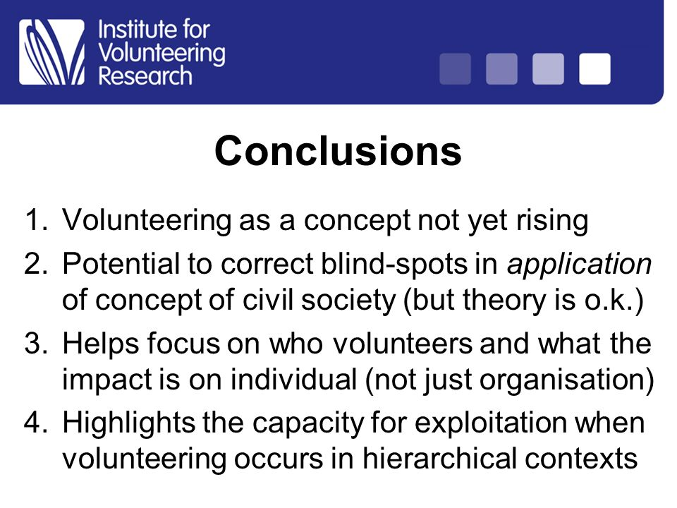 Structure of Country Analysis 1.Volunteering as a concept not yet rising 2.Potential to correct blind-spots in application of concept of civil society