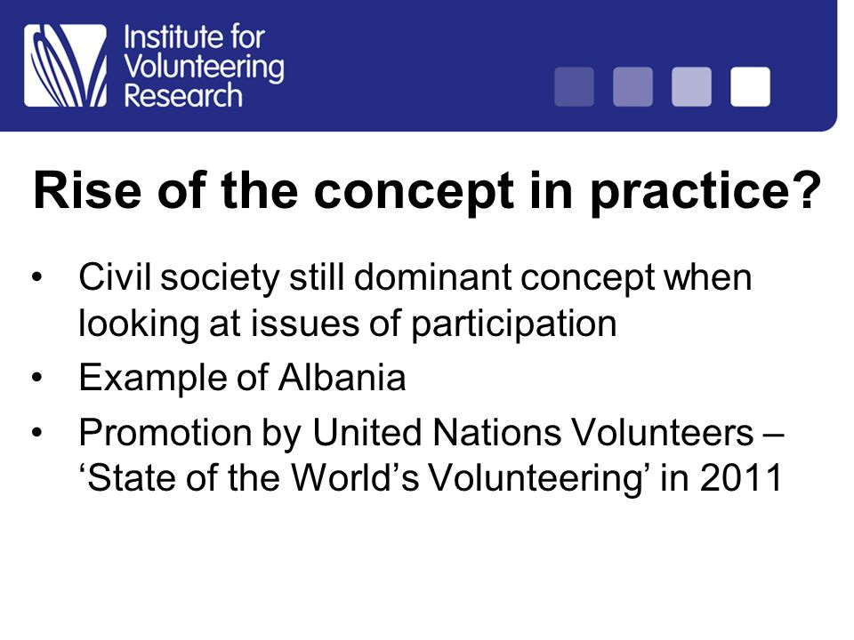 Structure of Country Analysis Rise of the concept in practice? Civil society still dominant concept when looking at issues of participation Example of