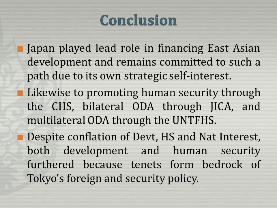 Japan played lead role in financing East Asian development and remains committed to such a path due to its own strategic self-interest.