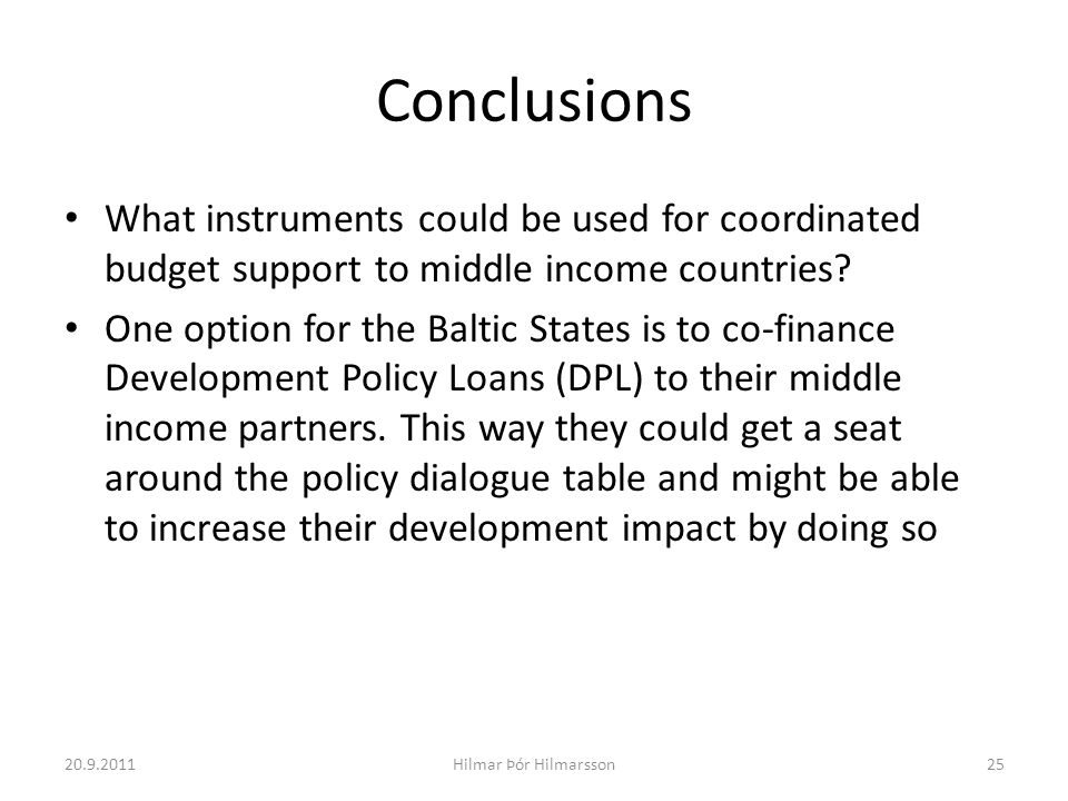Conclusions What instruments could be used for coordinated budget support to middle income countries.