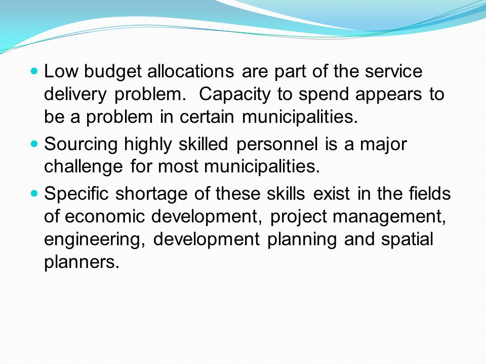 Low budget allocations are part of the service delivery problem.