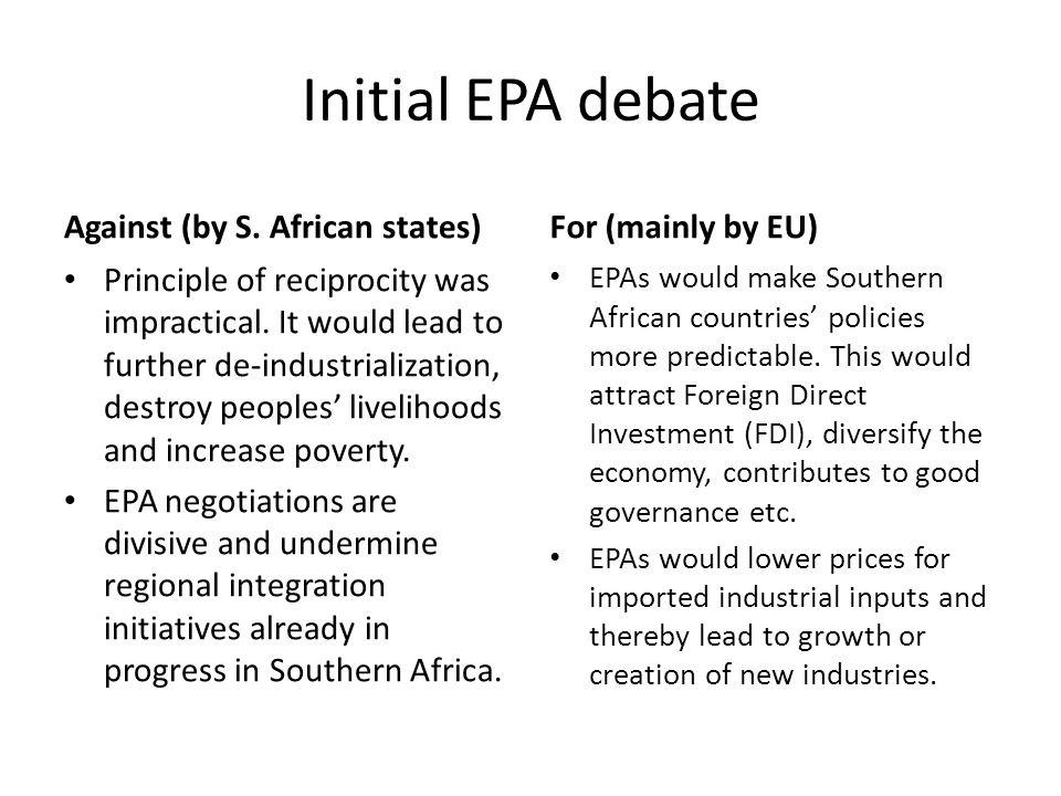 Initial EPA debate Against (by S.African states) Divisions (SADC, ESA, SACU, S.