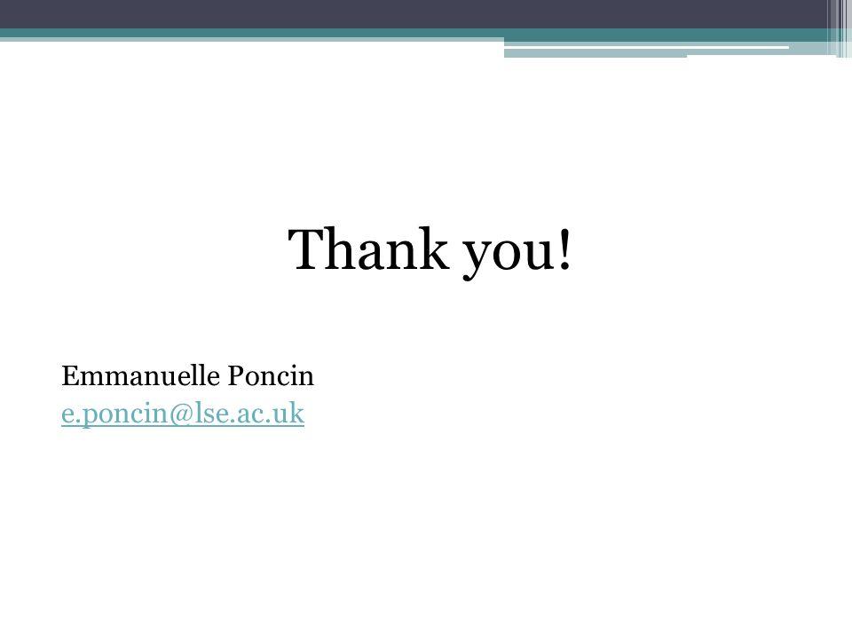 Thank you! Emmanuelle Poncin e.poncin@lse.ac.uk