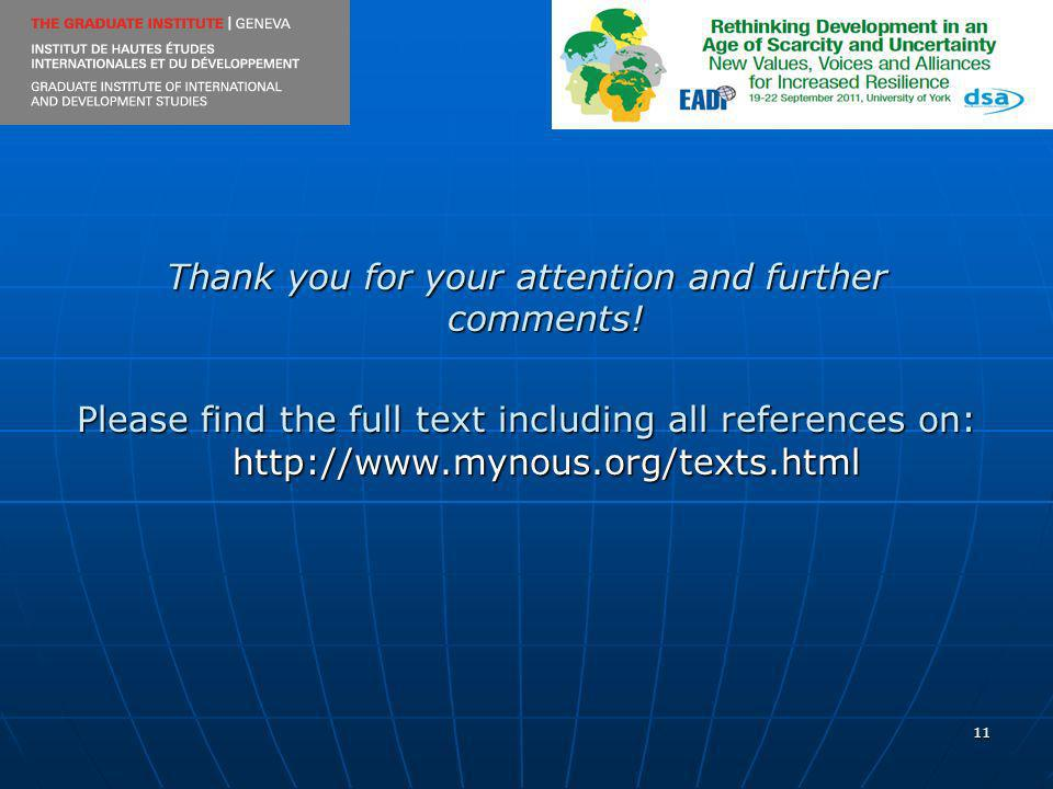 11 Thank you for your attention and further comments! Please find the full text including all references on: http://www.mynous.org/texts.html