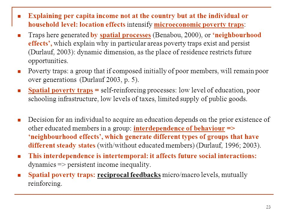 Explaining per capita income not at the country but at the individual or household level: location effects intensify microeconomic poverty traps: Trap