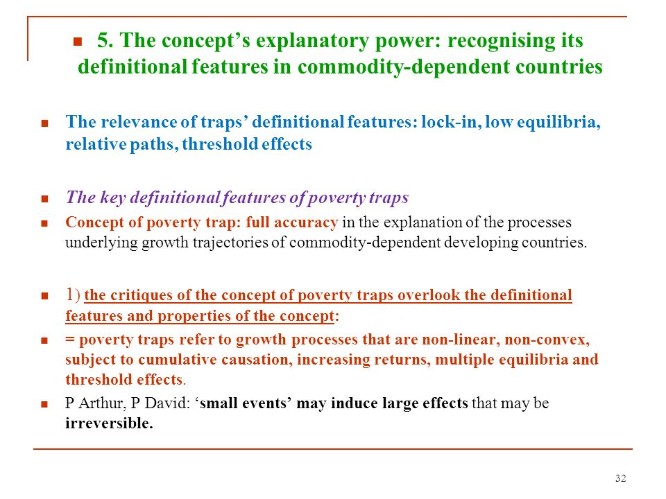 32 5. The concepts explanatory power: recognising its definitional features in commodity-dependent countries The relevance of traps definitional featu