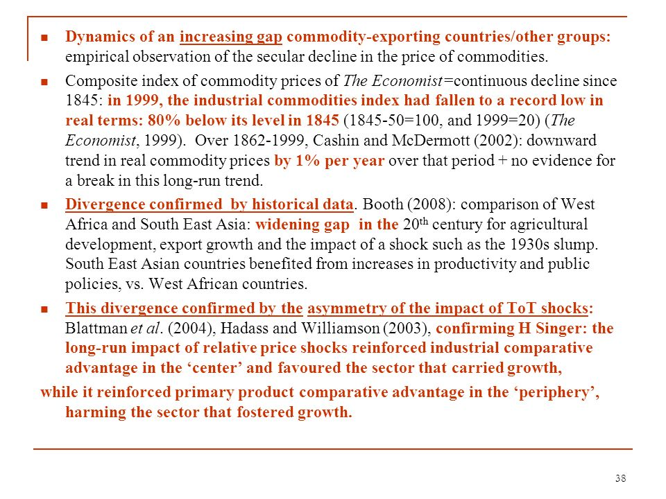 Dynamics of an increasing gap commodity-exporting countries/other groups: empirical observation of the secular decline in the price of commodities. Co