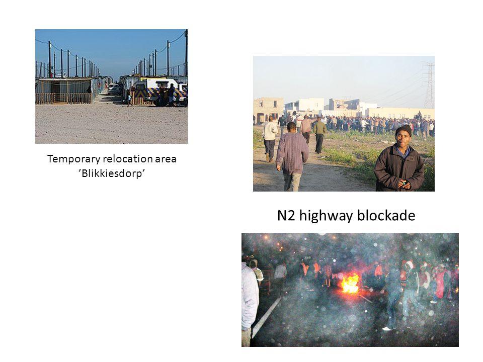 Temporary relocation area Blikkiesdorp N2 highway blockade
