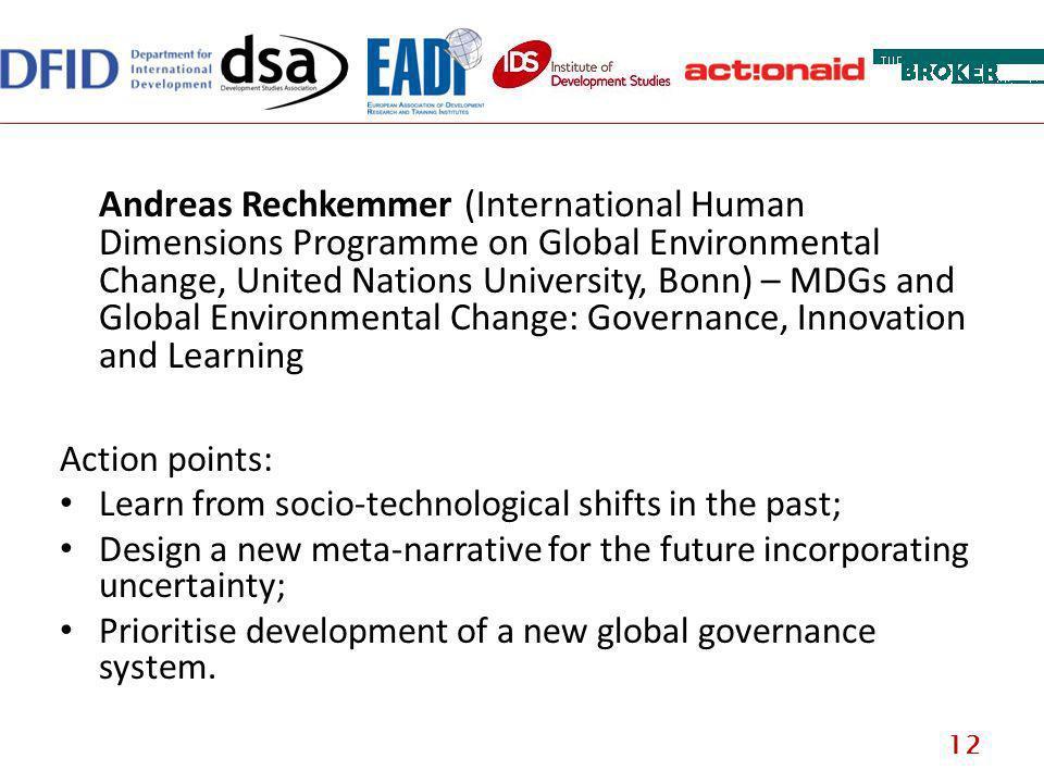 Andreas Rechkemmer (International Human Dimensions Programme on Global Environmental Change, United Nations University, Bonn) – MDGs and Global Enviro