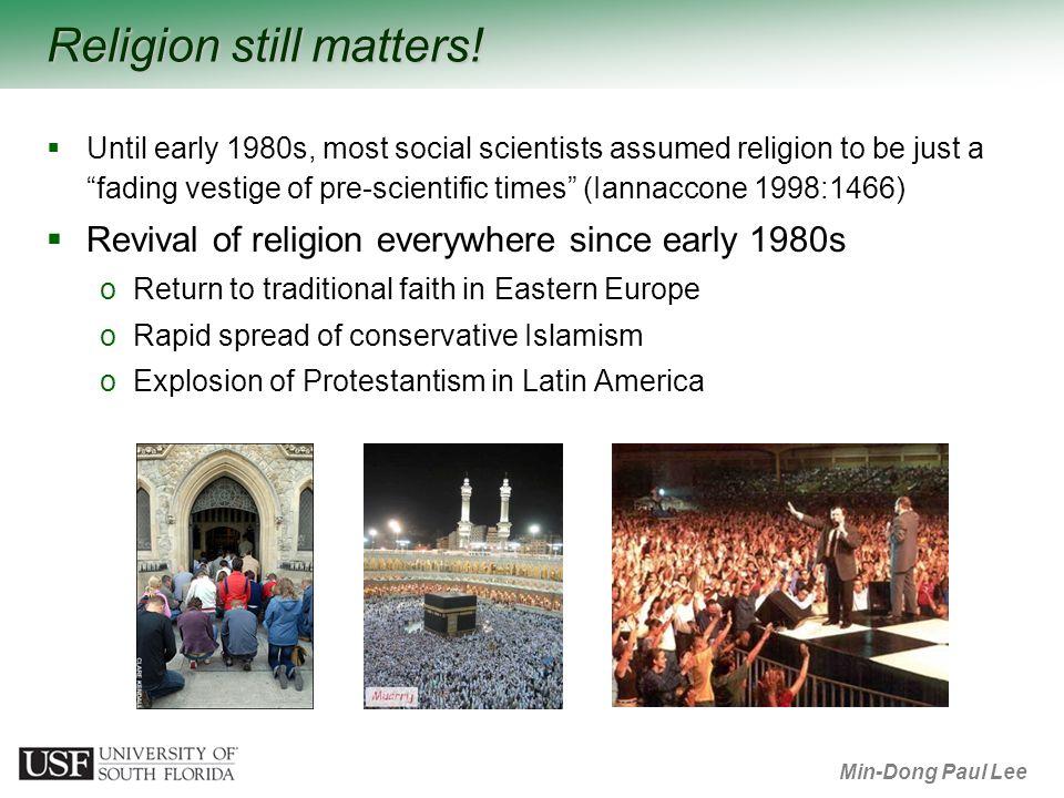 Min-Dong Paul Lee Religion still matters.