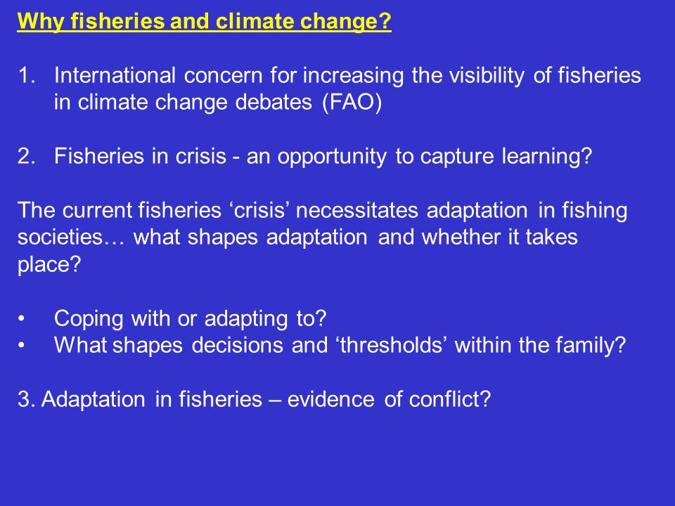1.Increasing the visibility of fisheries in climate change debates