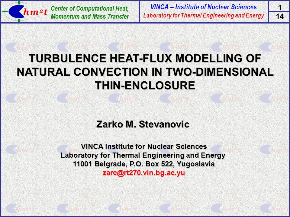 VINCA – Institute of Nuclear Sciences Laboratory for Thermal Engineering and Energy 114 TURBULENCE HEAT-FLUX MODELLING OF NATURAL CONVECTION IN TWO-DI