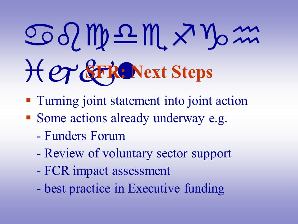 abcdefgh ijkl SFR: Next Steps Turning joint statement into joint action Some actions already underway e.g.