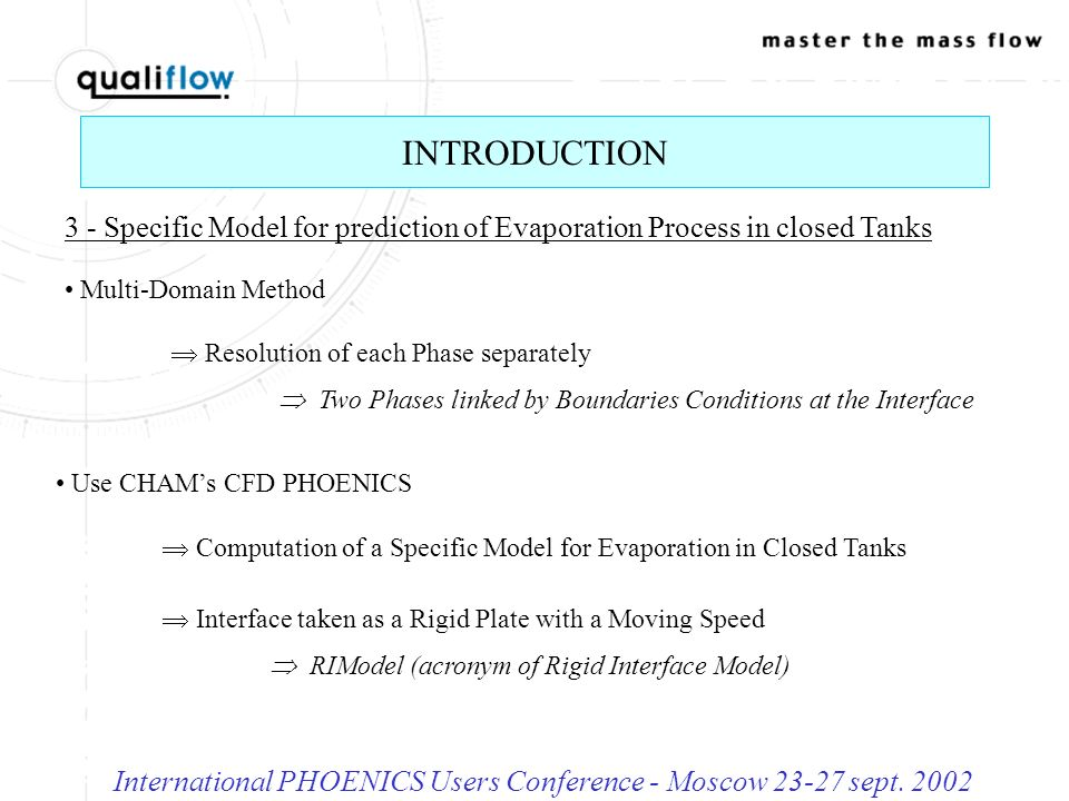 EVAPORATION OF LIQUIDS - Theorical Background International PHOENICS Users Conference - Moscow 23-27 sept.