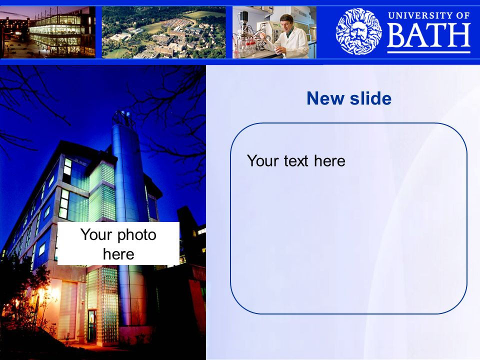 Your text here New slide Your photo here