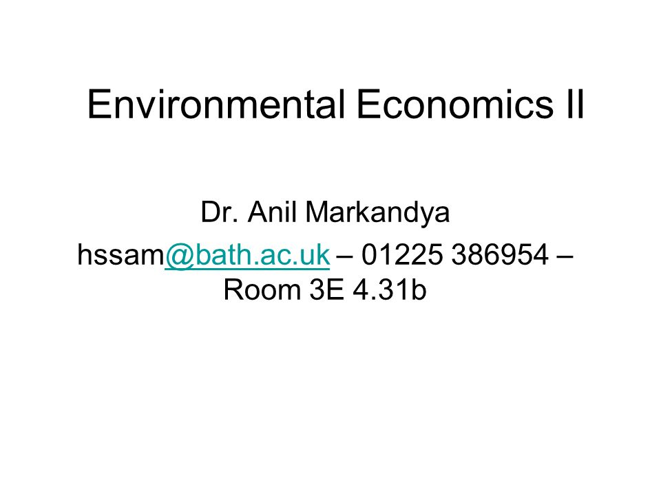 2 Valuing the Environment Environmental Valuation Enable environmental impacts to be included in Cost-Benefit-Analysis (CBA) To take account of environmental damage in measuring economic performance To take account of environmental benefits of public programs