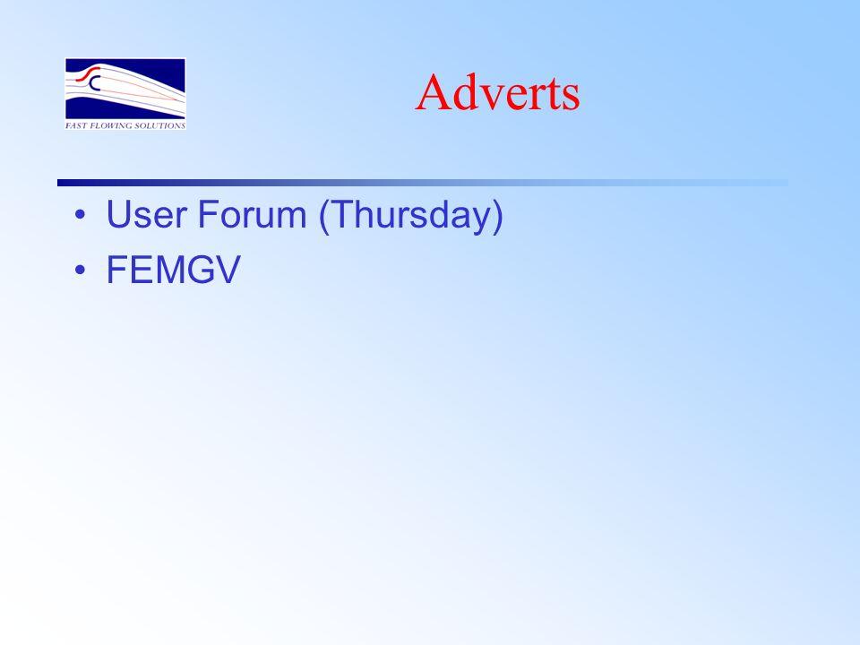 Adverts User Forum (Thursday) FEMGV