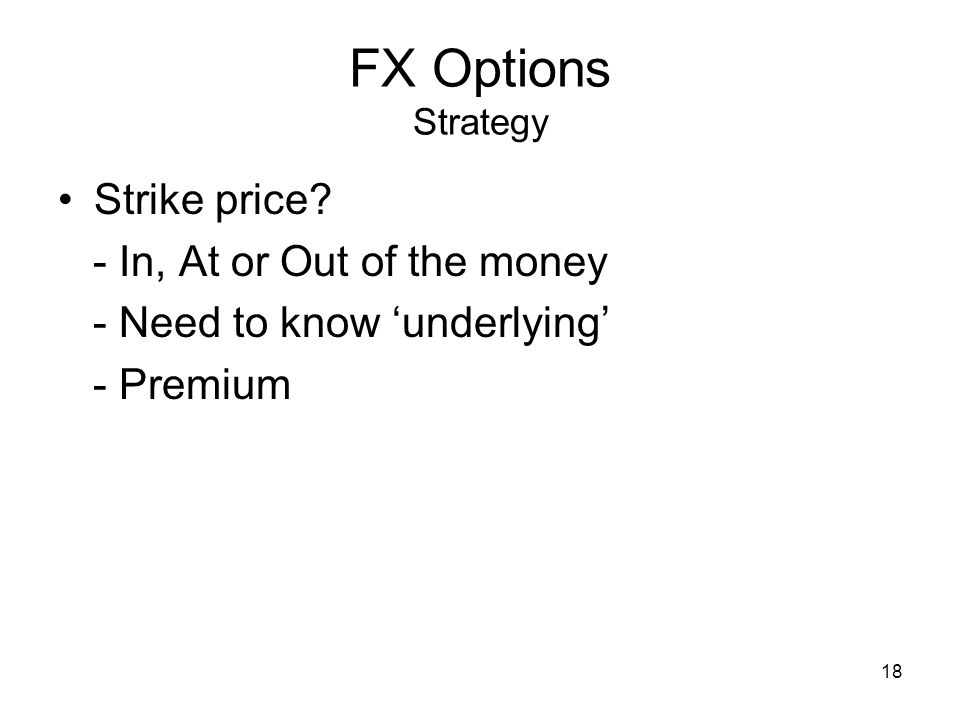 18 FX Options Strategy Strike price.