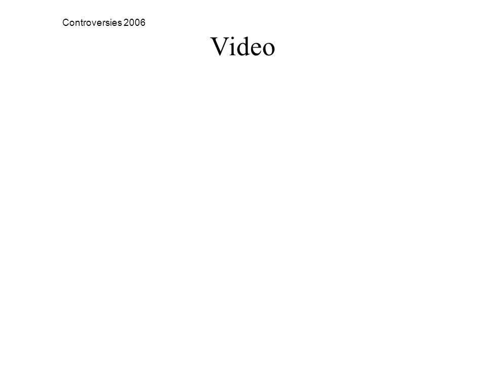 Controversies 2006 Video