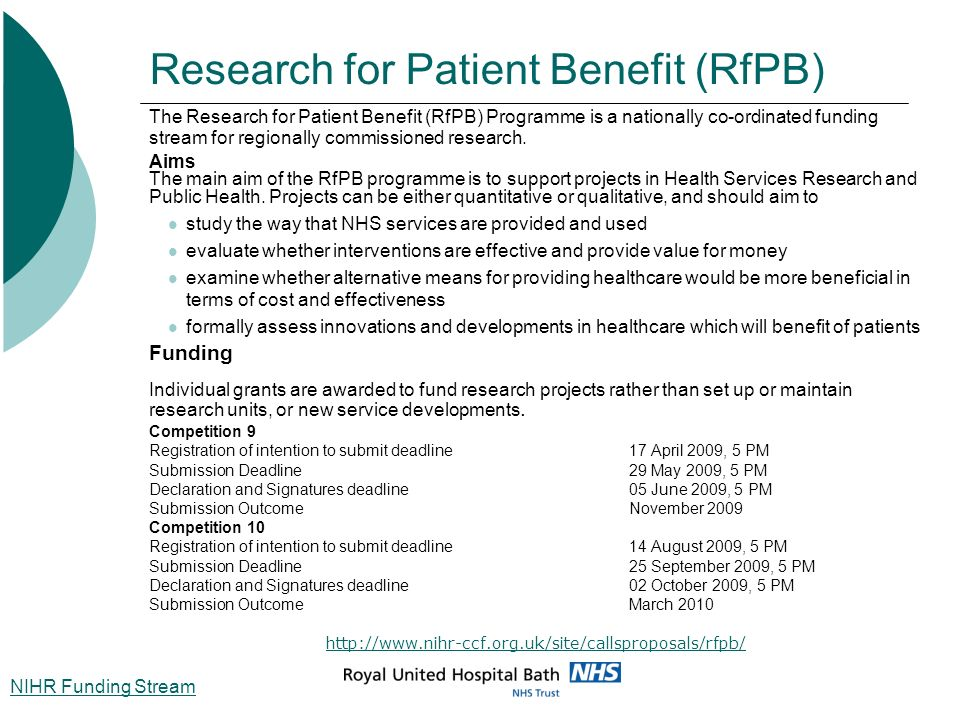 Research for Patient Benefit (RfPB) The Research for Patient Benefit (RfPB) Programme is a nationally co-ordinated funding stream for regionally commi