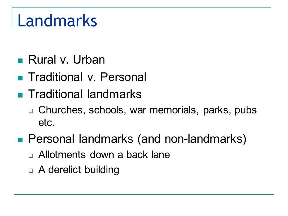 Landmarks Rural v. Urban Traditional v.