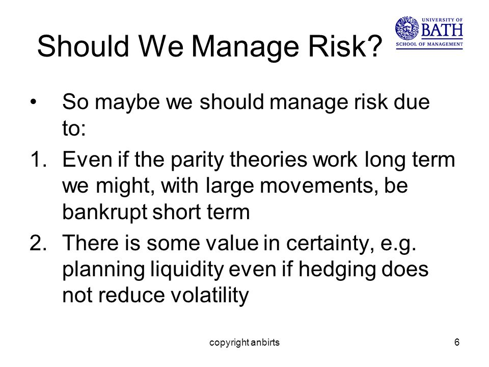 copyright anbirts6 Should We Manage Risk.