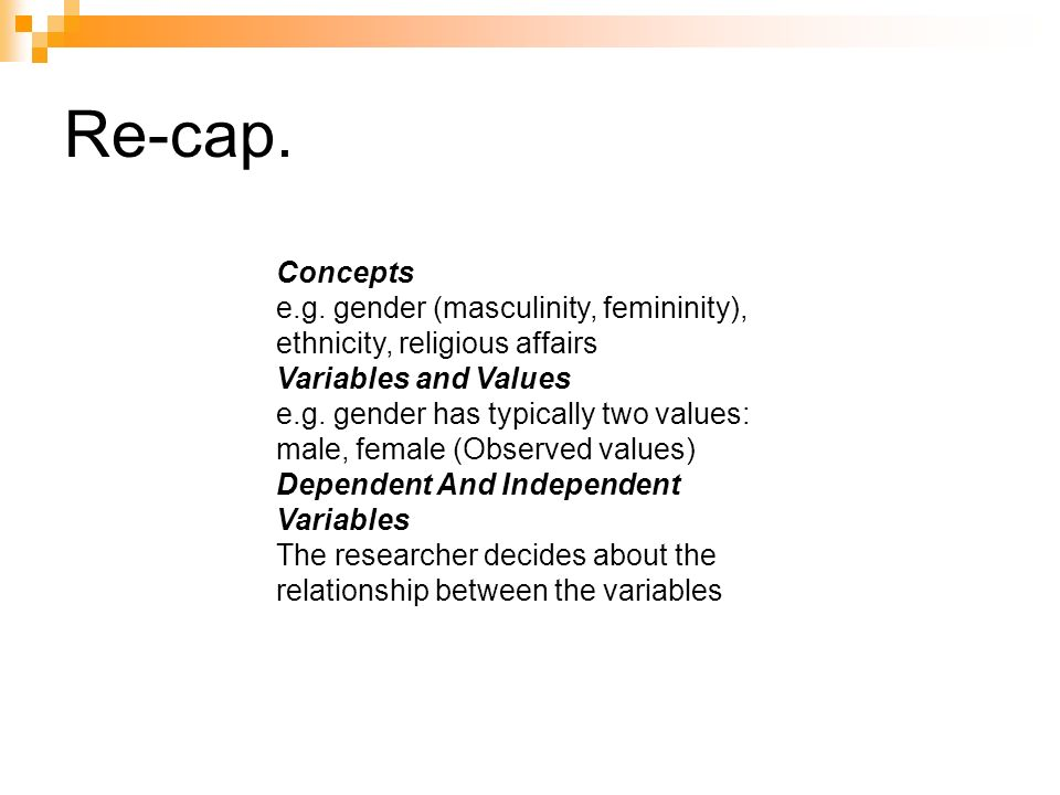 Re-cap. Concepts e.g.