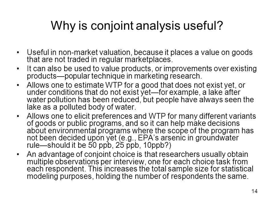 14 Why is conjoint analysis useful.