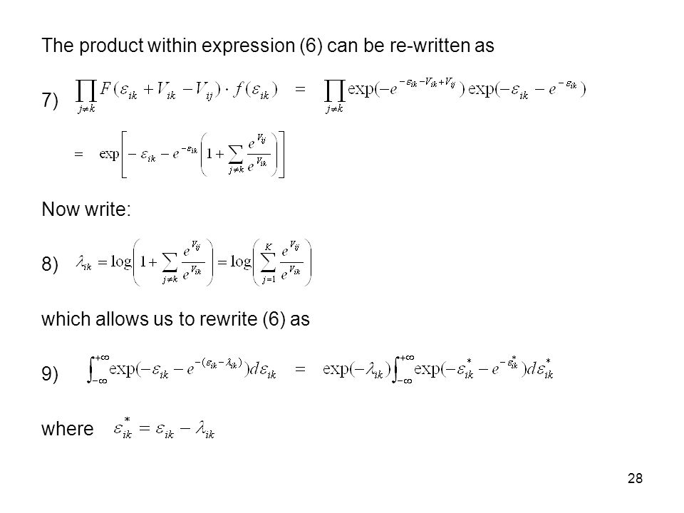 28 The product within expression (6) can be re-written as 7) Now write: 8) which allows us to rewrite (6) as 9) where