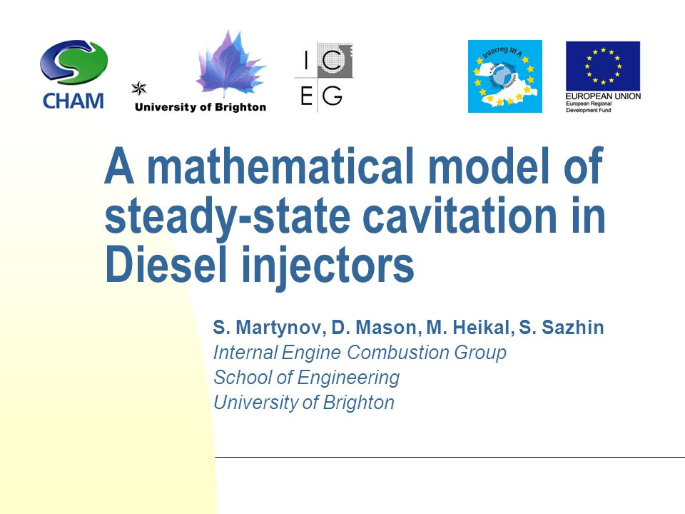 A mathematical model of steady-state cavitation in Diesel injectors Thank You
